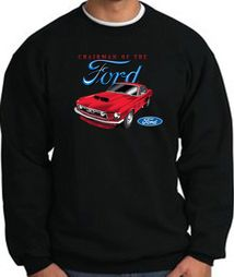 Ford Mustang Sweatshirts - Chairman Of The Ford Sweat Shirts