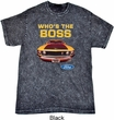 Ford Shirt Mustang Who's The Boss Mineral Tie Dye Shirt