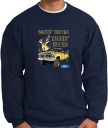 Ford Truck Sweatshirts Driving and Tagging Bucks Sweat Shirts