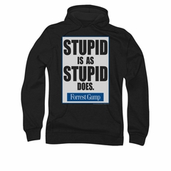 Forrest Gump Hoodie Sweatshirt Stupid Is As Stupid Does Black Adult Hoody Sweat Shirt
