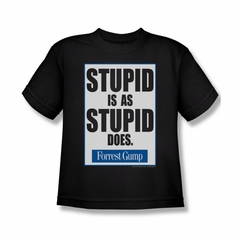 Forrest Gump Shirt Kids Stupid Is As Stupid Does Black Youth Tee T-Shirt