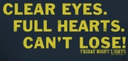 Friday Night Lights Clear Eyes Shirts
