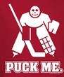 Funny Hockey Shirt - Puck Me Red T-shirt