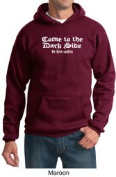 Funny Hoodie Come To The Dark Side We Have Cookies Adult Hoody