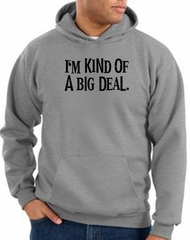 Funny Hoodie I'm Kind of a Big Deal Black Print Hoody Athletic Heather