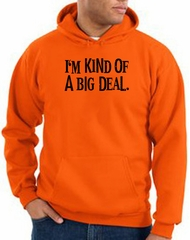 Funny Hoodie I'm Kind of a Big Deal Black Print Hoody Orange