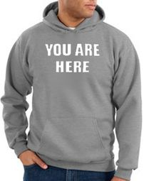 Funny Hoodie You Are Here Hoody Athletic Heather
