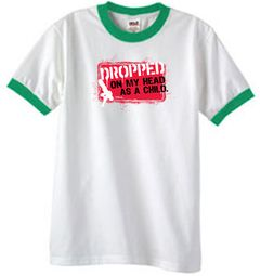 Funny Ringer T-Shirt - Dropped On My Head As A Child White/Kelly Green