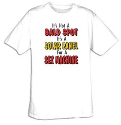 Funny Shirt Not A Bald Spot Solar Panel For Sex Machine Tee