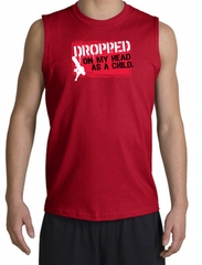 Funny Shooter Shirt - Dropped On My Head As A Child Red Muscle Shirt