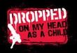 Funny T-Shirt - Dropped On My Head As A Child Adult Charcoal Tee Shirt