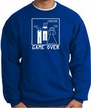 Game Over Marriage Ceremony Sweatshirt Funny Royal - White Print