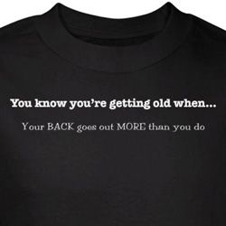 Getting Old Shirt Back Goes Out More Than You Do Black Tee T-shirt