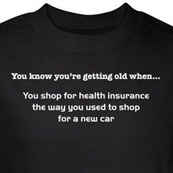 Getting Old Shirt Shop For Health Insurance Black Tee T-shirt
