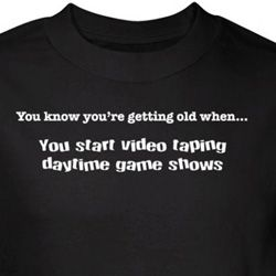 Getting Old Shirt Video Tape Game Shows Black Tee T-shirt