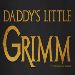 Grimm Daddy's Little Grimm Shirts