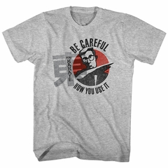 Hai Karate Shirt Be Careful Athletic Heather T-Shirt