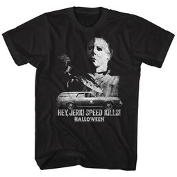 Halloween Shirt Hey jerk! Speed kills! Black T-Shirt