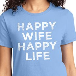 Happy Wife Happy Life Ladies Funny Shirts