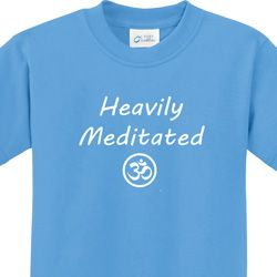 Heavily Meditated with OM Kids Shirts