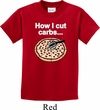 How I Cut Carbs Kids Shirt