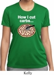 How I Cut Carbs Ladies Moisture Wicking Shirt