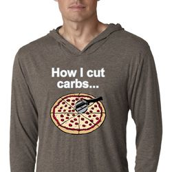 How I Cut Carbs Lightweight Hoodie Shirt