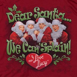 I Love Lucy Dear Santa Shirts
