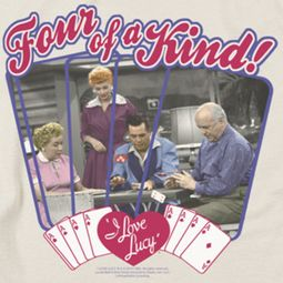 I Love Lucy Four Of A Kind Shirts