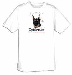 I'm a Proud Owner of a Doberman - Beware if Dog Forms an Attitude Tee