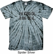 I'm Kind Of A Big Deal Black Print Spider Tie Dye Shirt