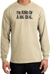 I'm Kind of a Big Deal Funny Adult Long Sleeve T-Shirts