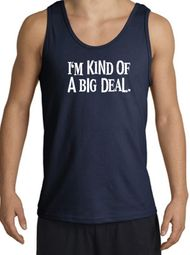 I'm Kind of a Big Deal Funny Tank Top