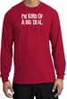 I'm Kind of a Big Deal T-shirt White Print Long Sleeve Shirt Red