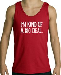 I'm Kind of a Big Deal Tank Top White Print Tanktop Red