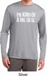 I'm Kind Of A Big Deal White Print Mens Dry Wicking Long Sleeve Shirt