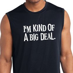 I'm Kind Of A Big Deal White Print Mens Sleeveless Moisture Wicking