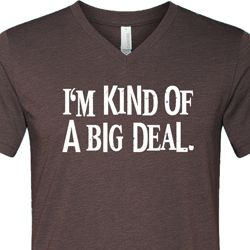I'm Kind Of A Big Deal White Print Mens Tri Blend V-neck Shirt