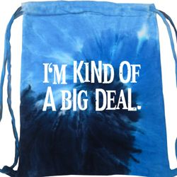 I'm Kind Of A Big Deal White Print Tie Dye Bag