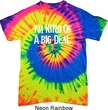 I'm Kind Of A Big Deal White Print Tie Dye Shirt