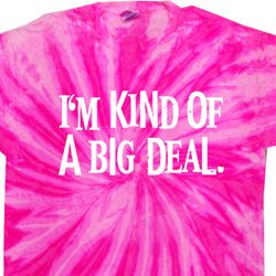 I'm Kind Of A Big Deal White Print Twist Tie Dye Shirt