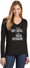 I'm Not Anti Social I am Social Distancing Ladies Long Sleeve V-Neck T-Shirt