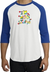 I'm With Stupid Raglan Shirt - Funny Two Ways Adult White/Royal Tee