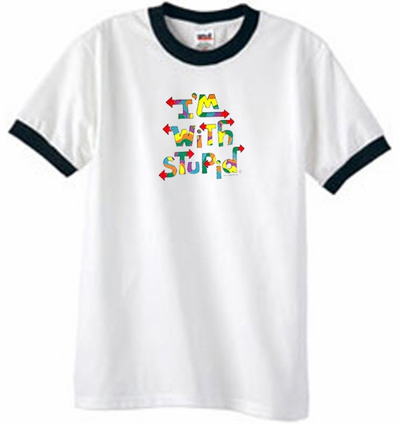 3252a0dd9 I'm With Stupid Ringer T-Shirt - Funny Two Ways Adult White/Black ...