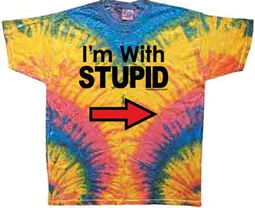 I�m With Stupid Shirt Tie Dye Woodstock T-shirt