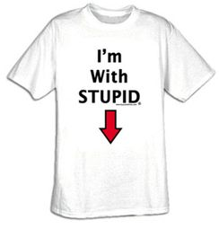 I'm With Stupid T-shirt - Pointing Down Tee Shirt