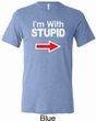 I'm With Stupid White Print Mens Tri Blend Crewneck Shirt