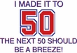 I MADE IT TO 50 Funny Fifty 50th Birthday Present T-Shirt - Pink