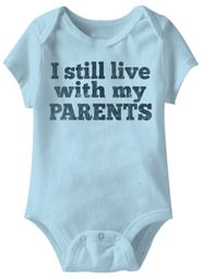 I Still Live With My Parents Funny Baby Romper Blue Infant Babies Creeper