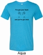 I've Got Your Back Mens Tri Blend Crewneck Shirt